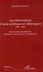 Les demandeurs dasile politique en Allemagne 1945-2005 - Aspects démographiques, politiques, juridiques et sociologiques.pdf