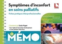 Cécile Prigent - Symptômes d'inconfort en soins palliatifs - Fiches pratiques interprofessionnelles.