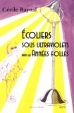 Cécile Raynal - Ecoliers sous ultraviolets dans les Années folles.