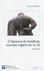 Deedr.fr A l'épreuve du handicap, nouveau regard sur la vie Image