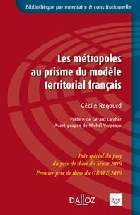 Cécile Regourd - Les métropoles au prisme du modèle territorial français.