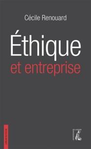 Ethique et entreprise - Cécile Renouard |