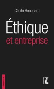 Cécile Renouard - Ethique et entreprise.