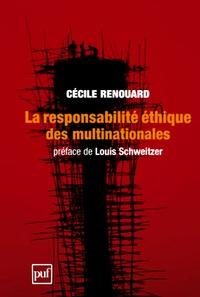 Cécile Renouard - La responsabilité éthique des multinationales.