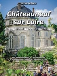 Cécile Richard - Chateauneuf sur loire - Chroniques d'hier et d'aujourd'hui.