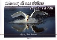Cécile Richard et Christian Beaudin - Oiseaux de nos rivières et plans d'eau.