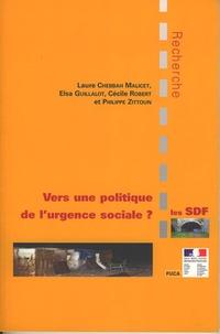 Cécile Robert et Elsa Guillalot - Les SDF : vers une politique de l'urgence sociale ? - Entre éclatement  et coordination, les paradoxes d'une action publique locale à destination des sans-abri.