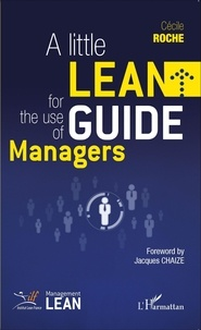 Cécile Roche - A little lean guide for the use of managers.