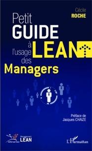 Cécile Roche - Petit guide Lean à l'usage des managers.