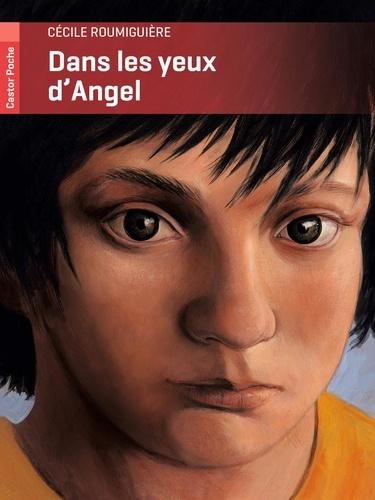 Cécile Roumiguière - Dans les yeux d'Angel.