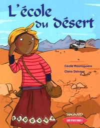 Cécile Roumiguière et Claire Delvaux - L'école du désert.
