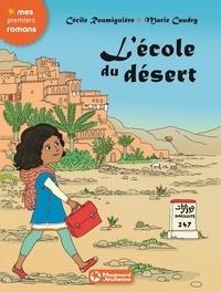 Cécile Roumiguière et Marie Caudry - L'école du désert.