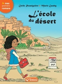Cécile Roumiguière - L'école du désert.
