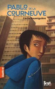 Cécile Roumiguière - Pablo de la Courneuve.