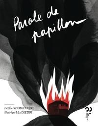 Cécile Roumiguière - Parole de papillon.