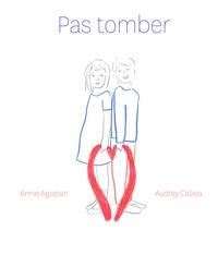 Cécile Roumiguière et Judith Gueyfier - Pas tomber.