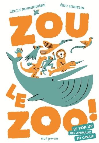 Zou le zoo !. Le pop-up des animaux en cavale