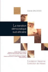 Cécile Salcedo - La transition démocratique sud-africaine.