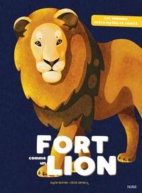 Cécile Samarcq et Sophie Blitman - Fort comme un lion.