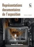 Cécile Tardy - Représentations documentaires de l'exposition.
