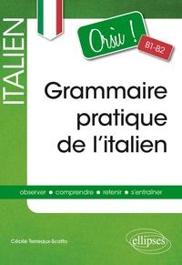 Cécile Terreaux-Scotto - Orsu ! - Grammaire pratique de l'italien B1-B2.