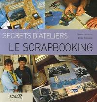 Cécile Thouvard et Sandra Hippolyte - Le Scrapbooking.