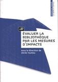 Cécile Touitou - Evaluer la bibliothèque par les mesures d'impacts.