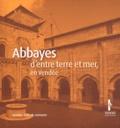 Cécile Treffort - Abbayes d'entre terre et mer, en Vendée. 1 DVD