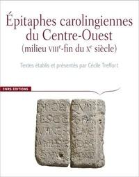 Cécile Treffort - Epitaphes carolingiennes du Centre-Ouest (milieu VIIIe-fin du Xe siècle) - Corpus des inscriptions de la France médiévale hors-série.