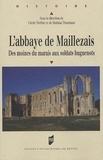 Cécile Treffort et Mathias Tranchant - L'abbaye de Maillezais - Des moines du marais aux soldats huguenots.
