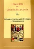 Cécile Treffort - Mémoires, tombeaux et sépultures à l'époque romane.