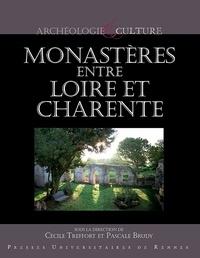 Cécile Treffort et Pascale Brudy - Monastères entre Loire et Charente.