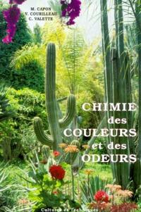 Cécile Valette et Mady Capon - Chimie des couleurs et des odeurs.
