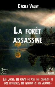 Cécile Valey - La forêt assassine.