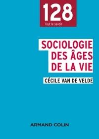 Cécile Van de Velde - Sociologie des âges de la vie.