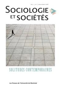 Cécile Van de Velde et Myriam Chatot - Sociologie et sociétés  : Sociologie et sociétés. Vol. 50 No. 1, Printemps 2018 - Solitudes contemporaines.
