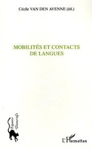 Cécile Van den Avenne - Mobilités et contacts des langues.