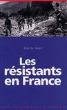 Cécile Vast - Les résistants en France.