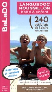 Cécile Verdier et Steven Petitpas - Languedoc-Roussillon, bébé & enfant - 240 activités de loisirs 100% testées.