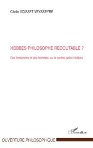 Cécile Voisset-Veysseyre - Hobbes philosophe redoutable ? - Des Amazones et des hommes, ou le contrat selon Hobbes.
