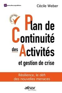 Cécile Weber - Plan de continuité des activités et gestion de crise - Résilience, le défi des nouvelles menaces.