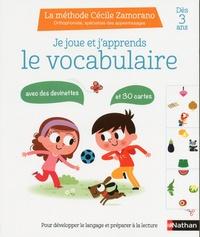 Cécile Zamorano - Je joue et j'apprends le vocabulaire.