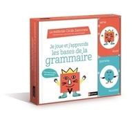 Cécile Zamorano - Je joue et j'apprends les bases de la grammaire.