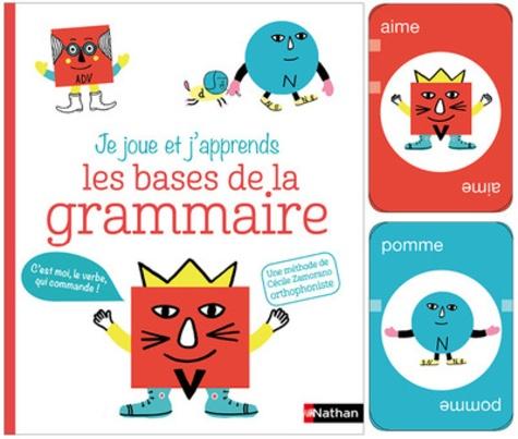 Cécile Zamorano - Les bases de la grammaire - Avec un jeu de cartes.