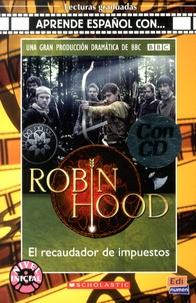 Cecilia Bembibre - Robin Hood : el recaudador de impuestos - Nivel inicial. 1 CD audio