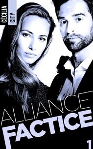 Cécilia City - Alliance Factice - Tome 1.