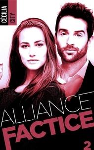 Cécilia City - Alliance factice - Tome 2.