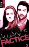 Cécilia City - Alliance factice 2 : Alliance factice - Tome 2.