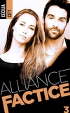 Cécilia City - Alliance factice 3 : Alliance factice - Tome 3.