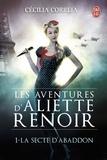 Cécilia Correia - Les Aventures d'Aliette Renoir Tome 1 : La secte d'Abaddon.